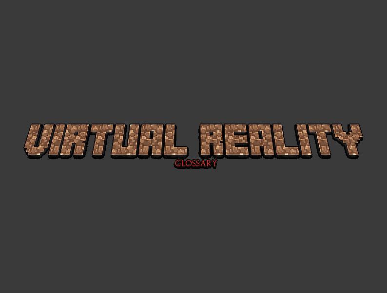 virtual-reality-glossary